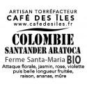 Colombie Santander Bio - 250 g - 26€/kg
