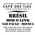 Brésil Bob O Link - 250 g - 26€/kg